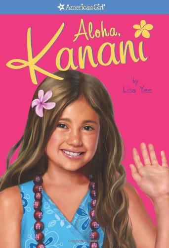 Aloha, Kanani By Lisa Yee