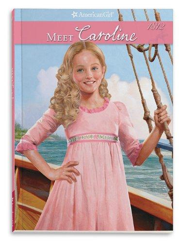 Meet Caroline By Kathleen Ernst