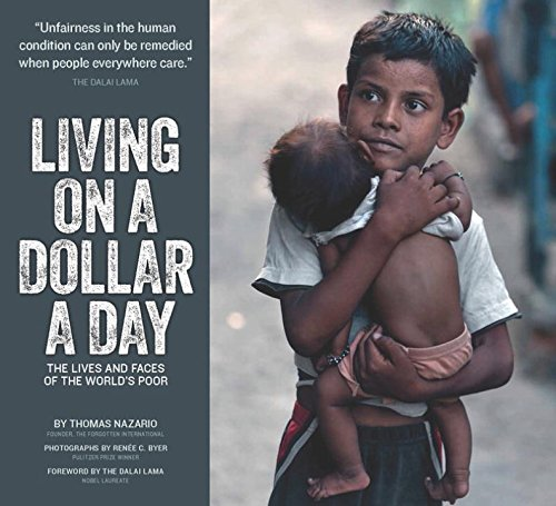 Living on a Dollar a Day By Thomas A. Nazario (The Forgotten International)