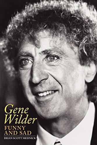 Gene Wilder By Brian Scott Mednick