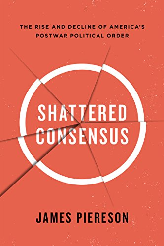 Shattered Consensus By James Piereson