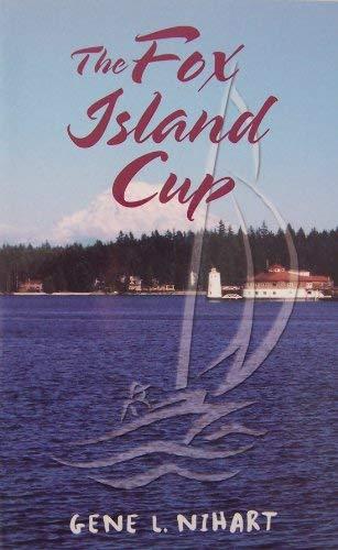 The Fox Island Cup By Gene L. Nihart