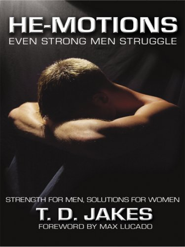 He-Motions By T D Jakes