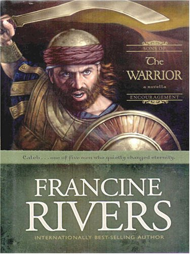 The Warrior By Francine Rivers