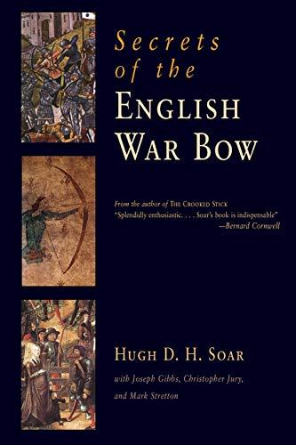 Secrets of the English War Bow By Hugh David Hewitt Soar