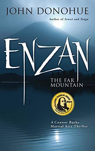 Enzan The Far Mountain By John Donohue