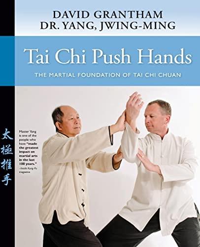 Tai Chi Push Hands By Dr. Jwing-Ming Yang