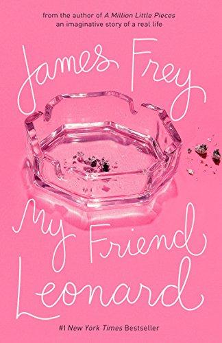 My Friend Leonard By Frey James