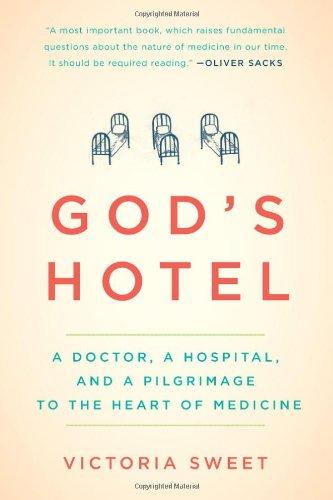 God's Hotel von Victoria Sweet