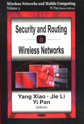 Security & Routing in Wireless Networks By Yang Xiao