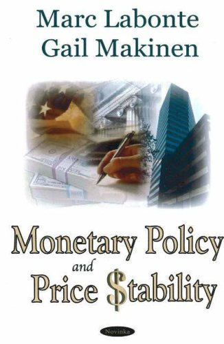 Monetary Policy & Price Stability By Marc Labonte