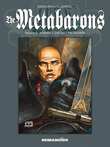 The Metabarons Volume 4: Aghora And The Last Metabaron By Juan Gimenez