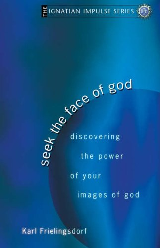 Seek the Face of God By Karl Frielingsdorf