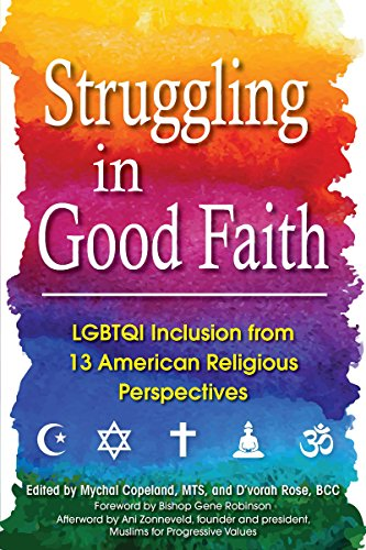 Struggling in Good Faith By Rabbi Mychal Copeland (Rabbi Mychal Copeland)
