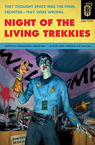 Night Of The Living Trekkies By Sam Stall