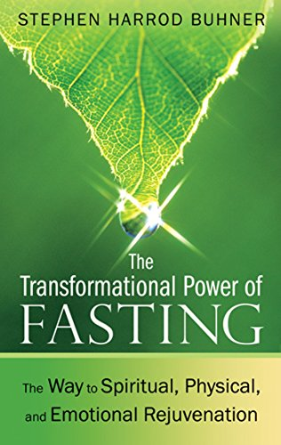 Transformational Power of Fasting By Stephen Harrod Buhner (Stephen Harrod Buhner)