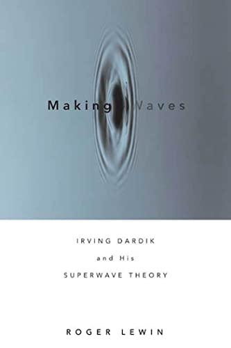 Making Waves von Roger Lewin (Harvard University)