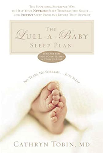 The Lull-a-Baby Sleep Plan By Cathryn Tobin
