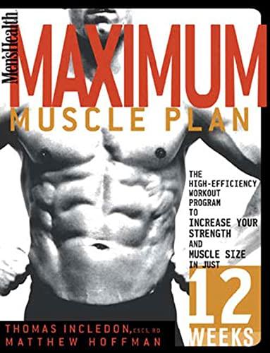 """Men's Health"" Maximum Muscle Plan By Thomas Incledon"