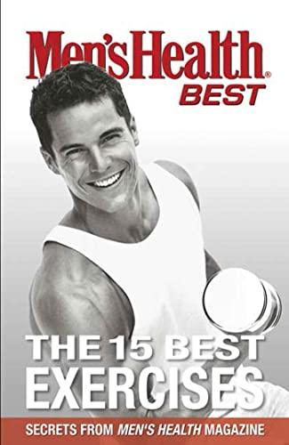 Men's Health Best the 15 Best Exercises By Joe Kita