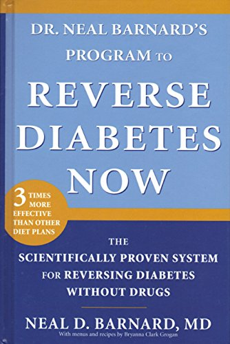 Reverse Diabetes Now By Dr Neal Barnard