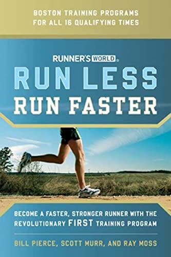 """Runner's World"" Run Less Run Faster By William James Pierce"