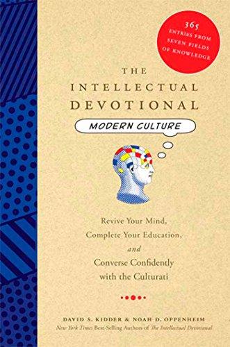 The Intellectual Devotional Modern Culture By DAVID S. KIDDER