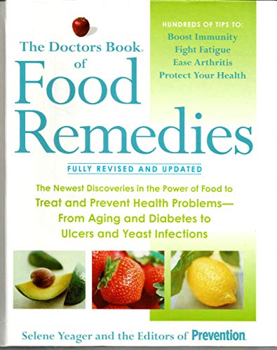 The Doctor's Book of Food Remedies - Fully Revised & Updated By Selene Yeager