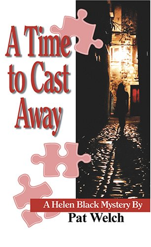 A Time to Cast Away By Pat Welch