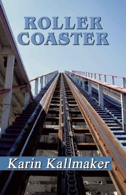 Rollercoaster By Karin Kallmaker
