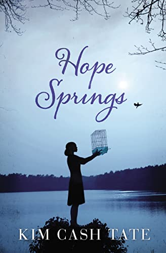 Hope Springs By Kim Cash Tate