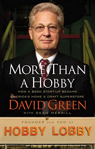 More Than a Hobby By David Green