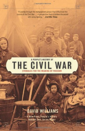 A People's History Of The Civil War By David Williams