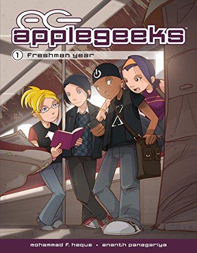 Applegeeks Volume 1: Freshman Year By Ananth Panagariya