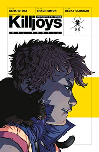 The True Lives of the Fabulous Killjoys By By (artist) Becky Cloonan