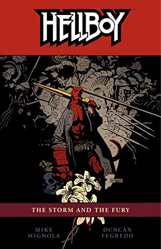 Hellboy Volume 12: The Storm And The Fury By Mike Mignola