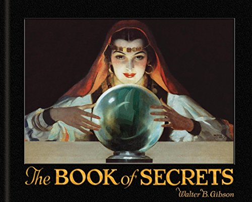 The Book of Secrets By Walter B Gibson