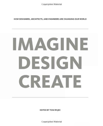 IMAGINE DESIGN CREATE By Tom Wujec