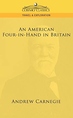 An American Four-In-Hand in Britain By Andrew Carnegie
