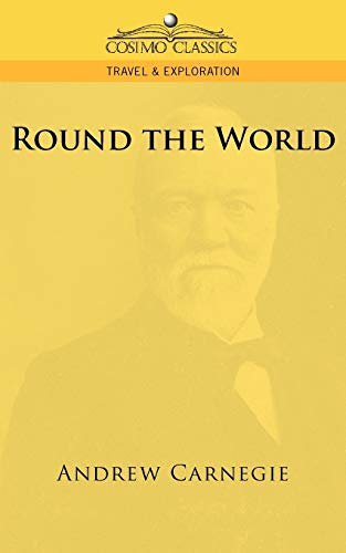 Round the World By Andrew Carnegie