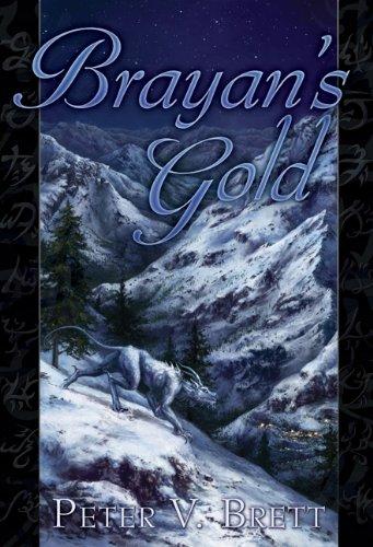 Brayan's Gold By Peter V Brett