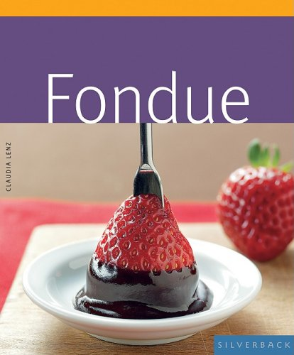 FONDUE-Quick-and-Easy-by-Claudia-Lenz-1596372354-The-Cheap-Fast-Free-Post