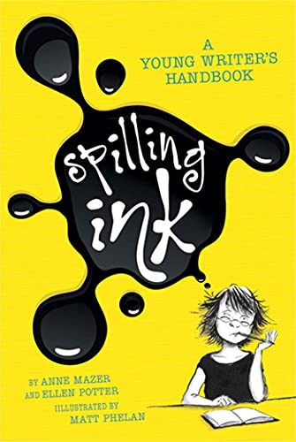 Spilling Ink By Anne Mazer