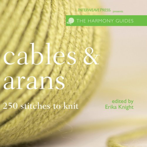 Cables & Arans By Erika Knight