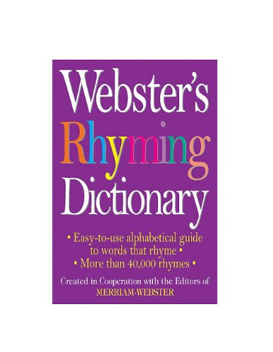 Webster's Rhyming Dictionary By Merriam-Webster