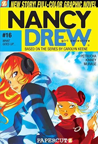 Nancy Drew #16: What Goes Up... By Sarah Kinney