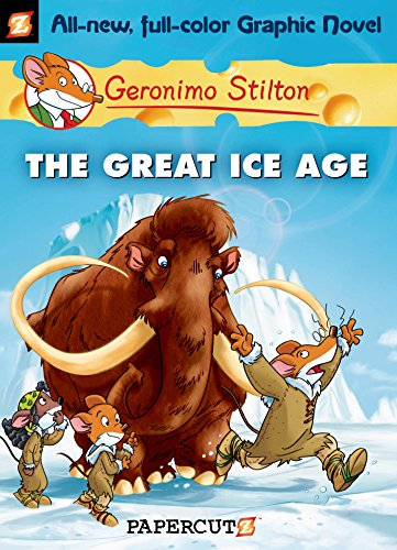 The Great Ice Age By Geronimo Stilton