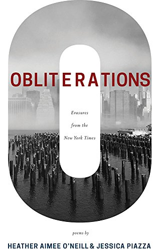 Obliterations By Jessica Piazza