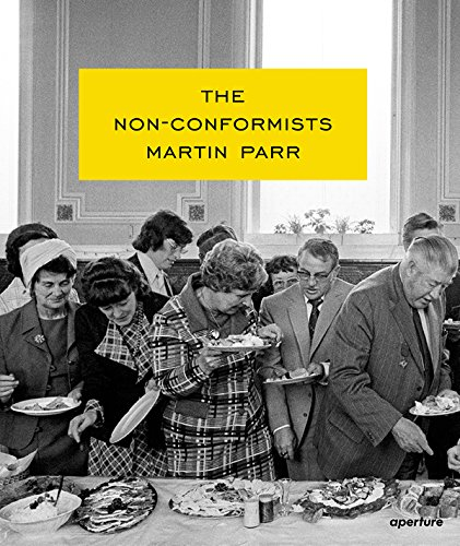 Martin Parr: The Nonconformists by Martin Parr