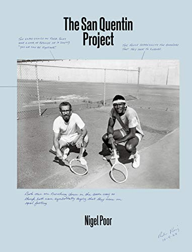 Nigel Poor: The San Quentin Project By Nigel Poor